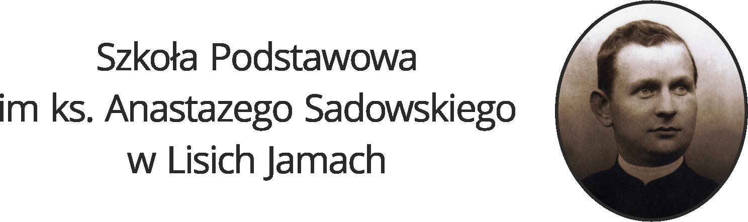 Oficjalna strona internetowa Szkoły Podstawowej im. ks. Anastazego Sadowskiego w Lisich Jamach